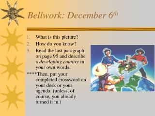 Bellwork: December 6 th
