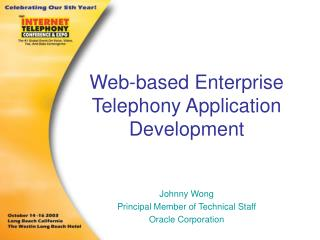 Web-based Enterprise Telephony Application Development