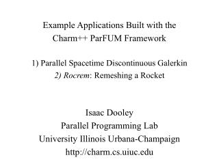 Example Applications Built with the Charm++ ParFUM Framework