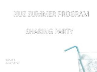 NUS SUMMER PROGRAM SHARING PARTY