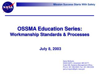 OSSMA Education Series: Workmanship Standards & Processes