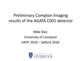 Preliminary Compton Imaging results of the AGATA C001 detector