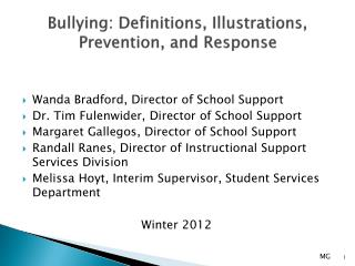 Bullying : Definitions, Illustrations, Prevention, and Response