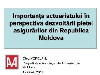 Importanța actuariatului în perspectiva dezvoltării pieței asigurărilor din Republica Moldova