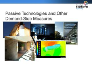 Passive Technologies and Other Demand-Side Measures