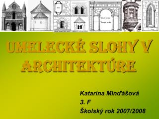 umeleck� slohy v architekt�re