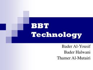BBT Technology