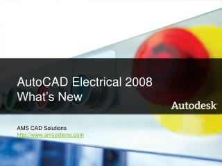 AutoCAD Electrical 2008 What s New    Name Company