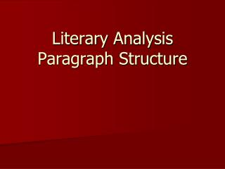 Literary Analysis Paragraph Structure