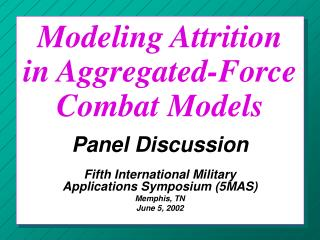 Modeling Attrition in Aggregated-Force Combat Models