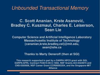 Unbounded Transactional Memory