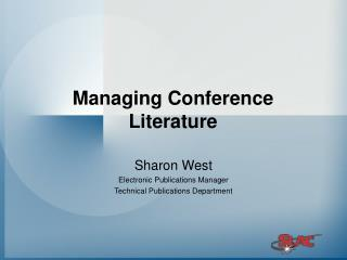 Managing Conference Literature