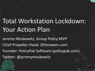 Total Workstation Lockdown: Your Action Plan