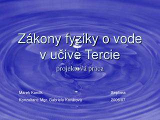 Zákony fyziky ovode vučive Tercie projektová práca