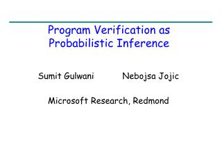 Program Verification as  Probabilistic Inference