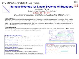Iterative Methods for Linear Systems of Equations Martin van Gijzen
