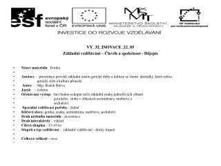 VY_32_INOVACE_22_05 Základní vzdělávání – Člověk a společnost - Dějepis Název materiálu    Gotika