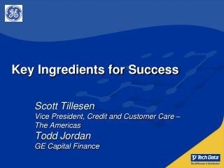 Key Ingredients for Success