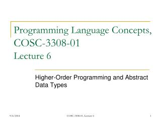 Programming Language Concepts,  COSC-3308-01 Lecture 6