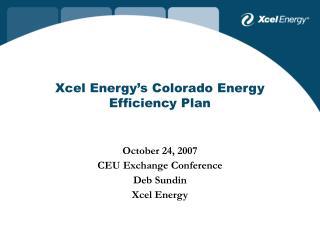 Xcel Energy's Colorado Energy Efficiency Plan