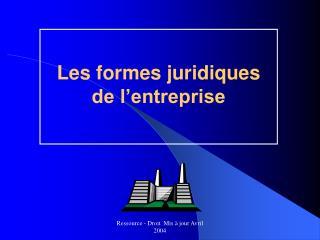 Les formes juridiques de l'entreprise