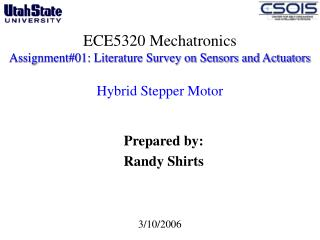 ECE5320 Mechatronics Assignment01: Literature Survey on Sensors and Actuators   Hybrid Stepper Motor