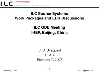 ILC Source Systems Work Packages and EDR Discussions ILC GDE Meeting  IHEP, Beijing, China