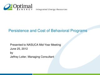 Persistence and Cost of Behavioral Programs