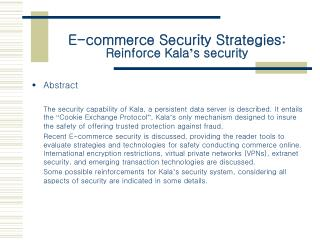 E-commerce Security Strategies: Reinforce Kala ' s security