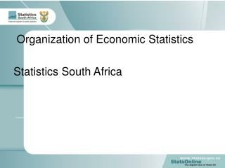 Organization of Economic Statistics  Statistics South Africa