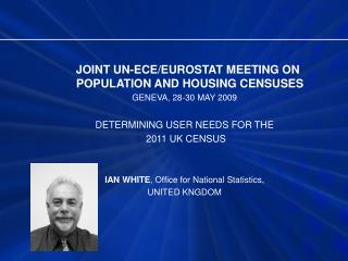 JOINT UN-ECE/EUROSTAT MEETING ON POPULATION AND HOUSING CENSUSES GENEVA, 28-30 MAY 2009