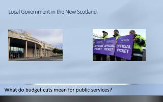 Local Government in the New Scotland