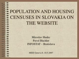 POPULATION AND HOUSING CENSUSES IN SLOVAKIA ON THE WEBSITE