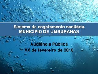 Sistema de esgotamento sanitário MUNICÍPIO DE UMBURANAS
