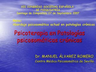 Psicoterapia en Patologías psicosomáticas crónicas