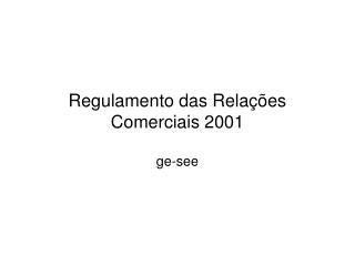 Regulamento das Relações Comerciais 2001