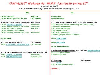 CPAC/NeSSI� Workshop:  Get SMART:  functionality for NeSSI� 10 November, 2005