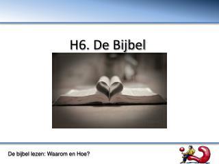 H6. De Bijbel