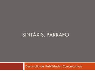 SINTÁXIS, PÁRRAFO