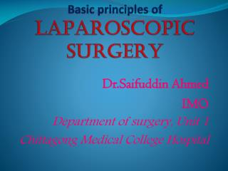 Basic principles of    LAPAROSCOPIC SURGERY