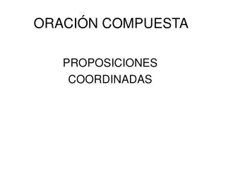 ORACIÓN COMPUESTA