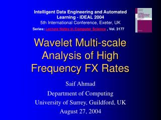 Wavelet Multi-scale Analysis of High Frequency FX Rates