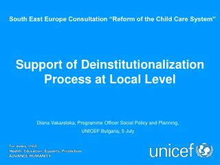 South East Europe Consultation �Reform of the Child Care System�