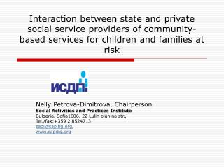 Nelly Petrova-Dimitrova, Chairperson Social Activities and Practices Institute