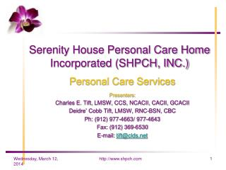 Serenity House Personal Care Home Incorporated SHPCH, INC.