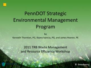 PennDOT Strategic Environmental Management Program