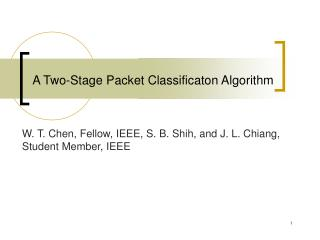 A Two-Stage Packet Classificaton Algorithm