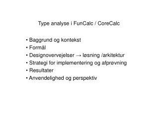 Type analyse i FunCalc / CoreCalc