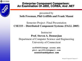 Enterprise Component Comparison: An Examination Of J2EE, CORBA, And .NET