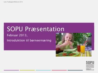 SOPU Præsentation
